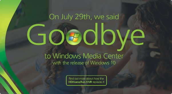 """Goodbye"" to Windows Media Center"